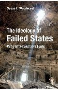 Ideology of Failed States - Susan L Woodward