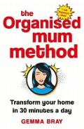 Organised Mum Method - Gemma Bray