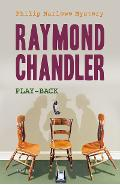 Play-Back - Raymond Chandler