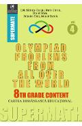 Olympiad Problems from all over the World 8th Grade Content vol.4 - D.M. Batinetu-Giurgiu, Marin Chirciu, Daniel Sitaru