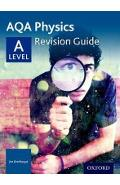 AQA A Level Physics Revision Guide