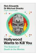 Hollywood Wants to Kill You - Rick Edwards