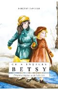 Ce a inteles Betsy - Dorothy Canfield