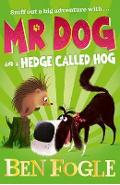 Mr Dog and a Hedge Called Hog - Ben Fogle