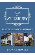 A-Z of Aylesbury - Yvonne Moxley