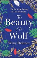 Beauty of the Wolf - Wray Delaney