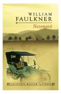 Hotomanii - William Faulkner