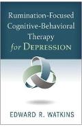 Rumination-Focused Cognitive-Behavioral Therapy for Depressi