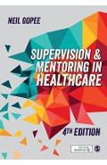 Supervision and Mentoring in Healthcare - N GopeE