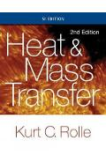 Heat and Mass Transfer, SI Edition - Kurt Rolle