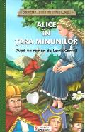 Alice in Tara Minunilor (colectia Clasici Internationali) - Dupa un roman de Lewis Carroll