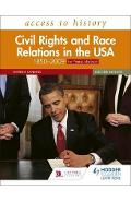 Access to History: Civil Rights and Race Relations in the US