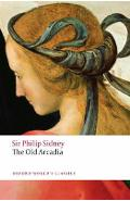 Countess of Pembroke's Arcadia (The Old Arcadia) - Philip Sidney