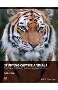 Studying Captive Animals - Paul A Rees