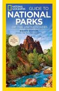 National Geographic Guide to National Parks of the United St