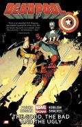 Deadpool Volume 3: The Good, The Bad And The Ugly - Brian Posehn, Gerry Dugan