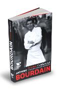 Kitchen Confidential. Aventuri din intimitatea restaurantelor - Anthony Bourdain