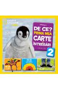 De ce? Prima mea carte de intrebari. Vol 2  - Jill Esbaum - National Geographic Kids