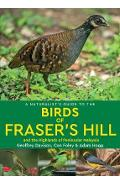 Naturalist's Guide to the Birds of Fraser's Hill & the Highl