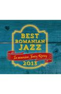 CD Best Romanian Jazz 2013 (Tribute To Jancsy Korossy)