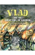 Vlad and the Great Fire of London - Kate Cunningham