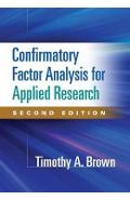 Confirmatory Factor Analysis for Applied Research, Second Ed