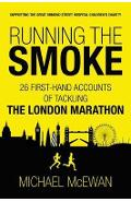 Running the Smoke - Michael McEwan
