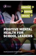 Positive Mental Health for School Leaders - Samuel Stones