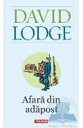 Afara din adapost - David Lodge