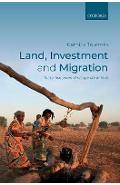 Land, Investment, and Migration - Camilla Toulmin