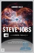 Steve Jobs, secretele inovatiei - Carmine Gallo