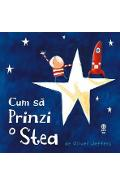 Cum sa prinzi o stea - Oliver Jeffers