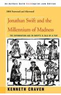 Jonathan Swift and the Millennium of Madness - Kenneth Craven