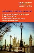Aventurile lui Sherlock Holmes: Liga roscatilor. The Red-Headed League - Arthur Conan Doyle