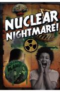 Nuclear Nightmare!
