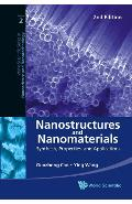 Nanostructures And Nanomaterials: Synthesis, Properties, And -