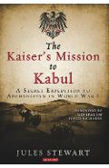 Kaiser's Mission to Kabul