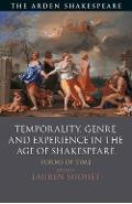 Temporality, Genre and Experience in the Age of Shakespeare -