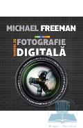 Manual de fotografie digitala - Michael Freeman