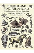 1300 Real and Fanciful Animals - MariaSibylla Merian