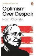 Optimism Over Despair - Noam Chomsky