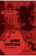 Global South Asia on Screen - John Hutnyk