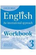 Oxford English: An International Approach: Workbook 3