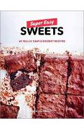 Super Easy Sweets - Natacha Arnoult