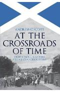 At the Crossroads of Time - Andrew C. Scott