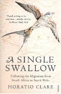 Single Swallow - Horatio Clare