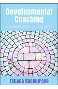 Developmental Coaching: Working with the Self - Tatiana Bachkirova