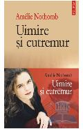 Uimire si cutremur - Amelie Nothomb