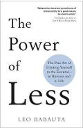 Power of Less - Leo Babauta