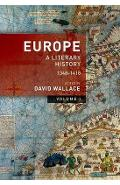 Europe: Volume 1: A Literary History, 1348-1418 - David Wallace